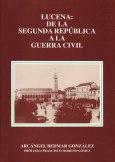 Lucena: de la segunda república a la guerra civil