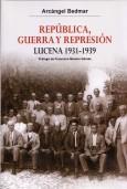 República, guerra y represión. Lucena